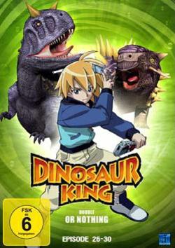 Dinosaur King: Double Or Nothing (Episode 26-30)