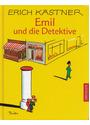 Emil und die Detektive - Erich Kästner [Gebundene Ausgabe]