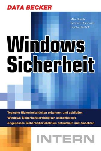 Windows Sicherheit intern - Mark Spenle