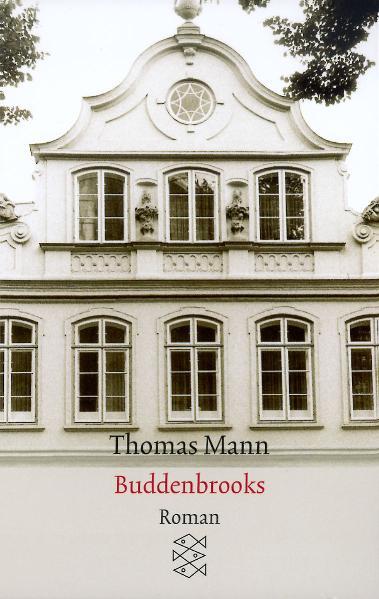 Buddenbrooks - Verfall einer Familie - Thomas Mann