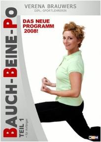 Verena Brauwers: Bauch, Beine, Po - Teil 1 für Anfänger (Das Neue Programm 2008)