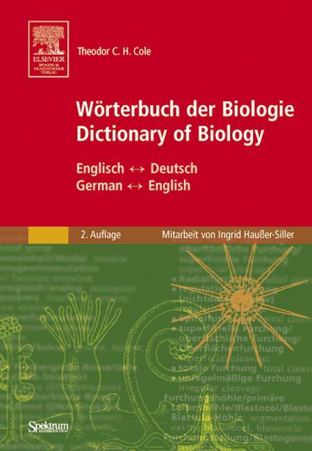 Wörterbuch der Biologie. Deutsch - Englisch, En...