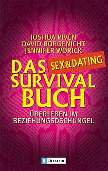 Das Sex & Dating Survival Buch - Joshua Piven