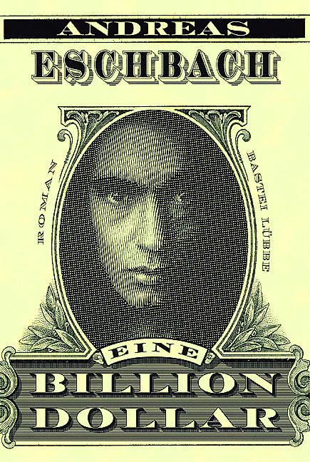 Eine Billion Dollar - Andreas Eschbach [Taschenbuch]