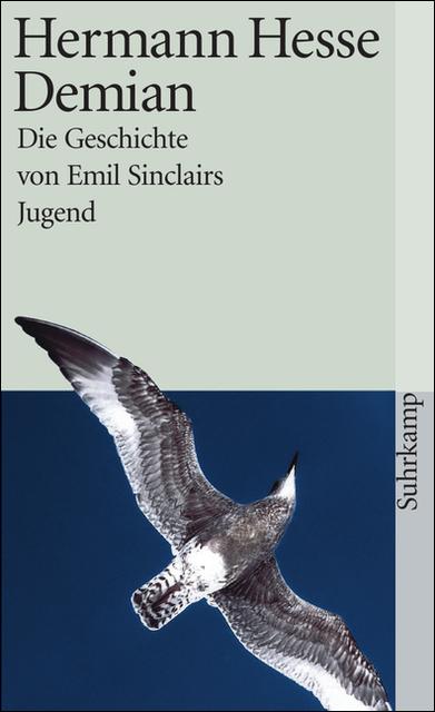 Demian: Die Geschichte von Emil Sinclairs Jugend - Hermann Hesse