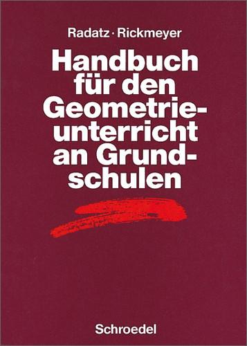 Handbuch für den Geometrieunterricht an Grundschulen - Hendrik Radatz