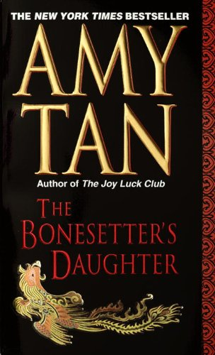 The Bonesetter´s Daughter - Amy Tan