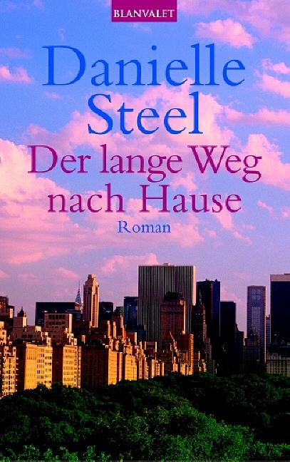 Der lange Weg nach Hause - Danielle Steel