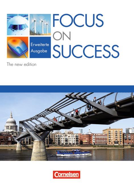Focus on Success. The New Edition. Erweiterte Ausgabe. Schülerbuch - David Clarke