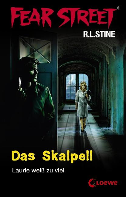 Fear Street: Das Skalpell - Laurie weiß zu viel...
