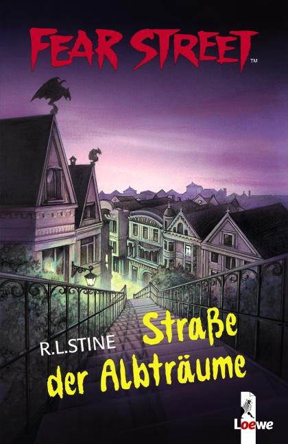 Fear Street: Straße der Albträume - R. L. Stine [2 Romane in einem Band]