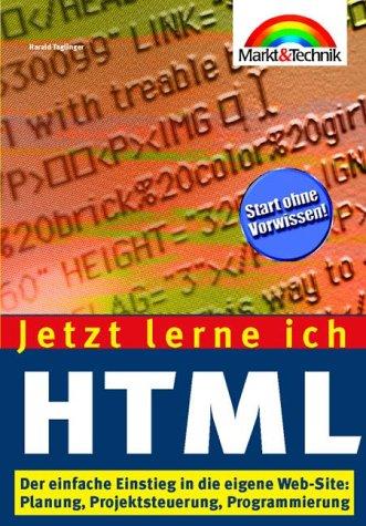Jetzt lerne ich HTML - Harald Taglinger
