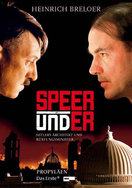 Speer und er. Hitlers Architekt und Rüstungsmin...