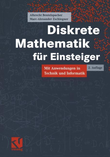 Diskrete Mathematik für Einsteiger. Mit Anwendu...