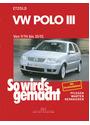 So wird's gemacht, Bd.97, VW Polo (ab 9/94): Pflegen - warten - reparieren - Hans-Rüdiger Etzold