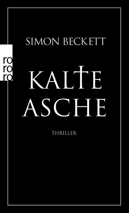 Kalte Asche - Simon Beckett [Taschenbuch]