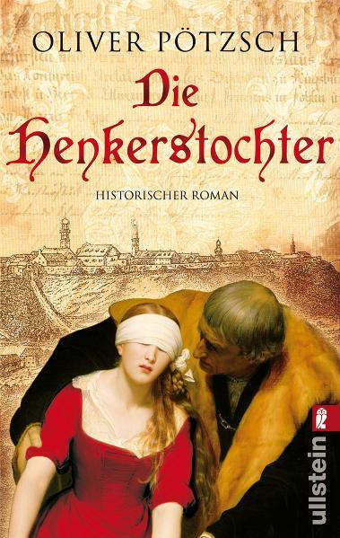 Die Henkerstochter - Oliver Pötzsch [Taschenbuch]