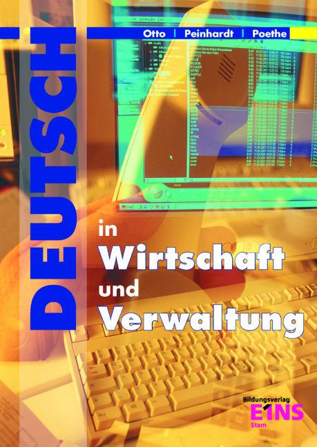 Deutsch in Wirtschaft und Verwaltung - Gisela Otto [5. Auflage 2007]