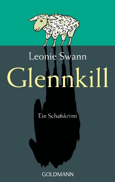 Glennkill - Ein Schafskrimi - Leonie Swann [Taschenbuch]
