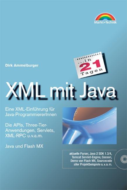 XML mit Java in 21 Tagen . Eine XML-Einführung ...