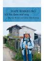 Ich bin dann mal weg: Meine Reise auf dem Jakobsweg - Hape Kerkeling