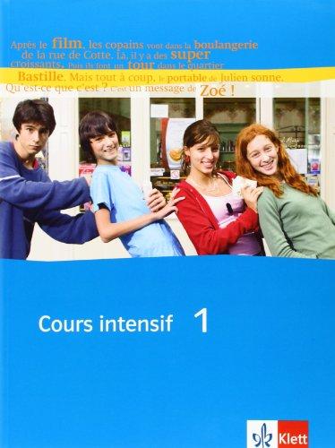 Cours intensif Neu 1. Schülerbuch: Französisch ...