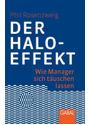 Der Halo-Effekt: Wie Manager sich täuschen lassen - Phil Rosenzweig