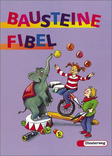 Bausteine Fibel, Ausgabe für alle Bundesländer ...