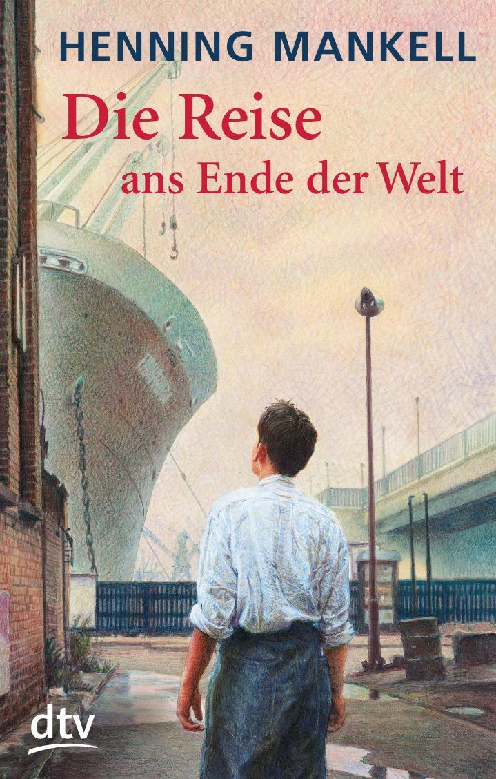 Die Reise ans Ende der Welt - Henning Mankell
