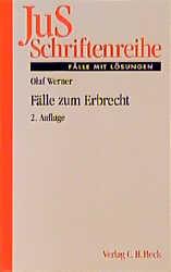 JuS-Schriftenreihe, H.42, Fälle zum Erbrecht - Olaf Werner