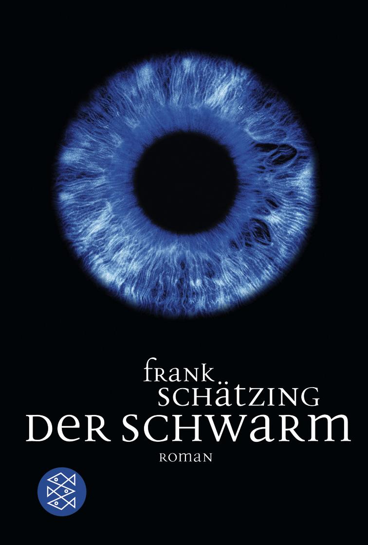 Der Schwarm - Frank Schätzing [Taschenbuch]