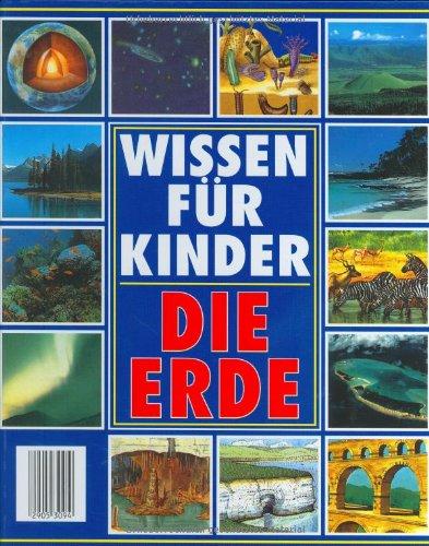 Die Erde. Wissen für Kinder - Brian Williams