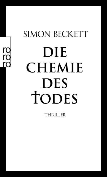 Die Chemie des Todes - Simon Beckett [Taschenbuch]