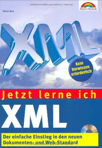 Jetzt lerne ich XML . Der einfache Einstieg in ...