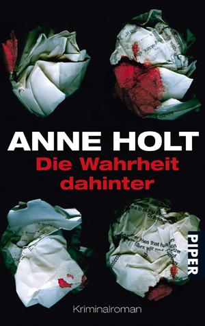 Die Wahrheit dahinter - Anne Holt