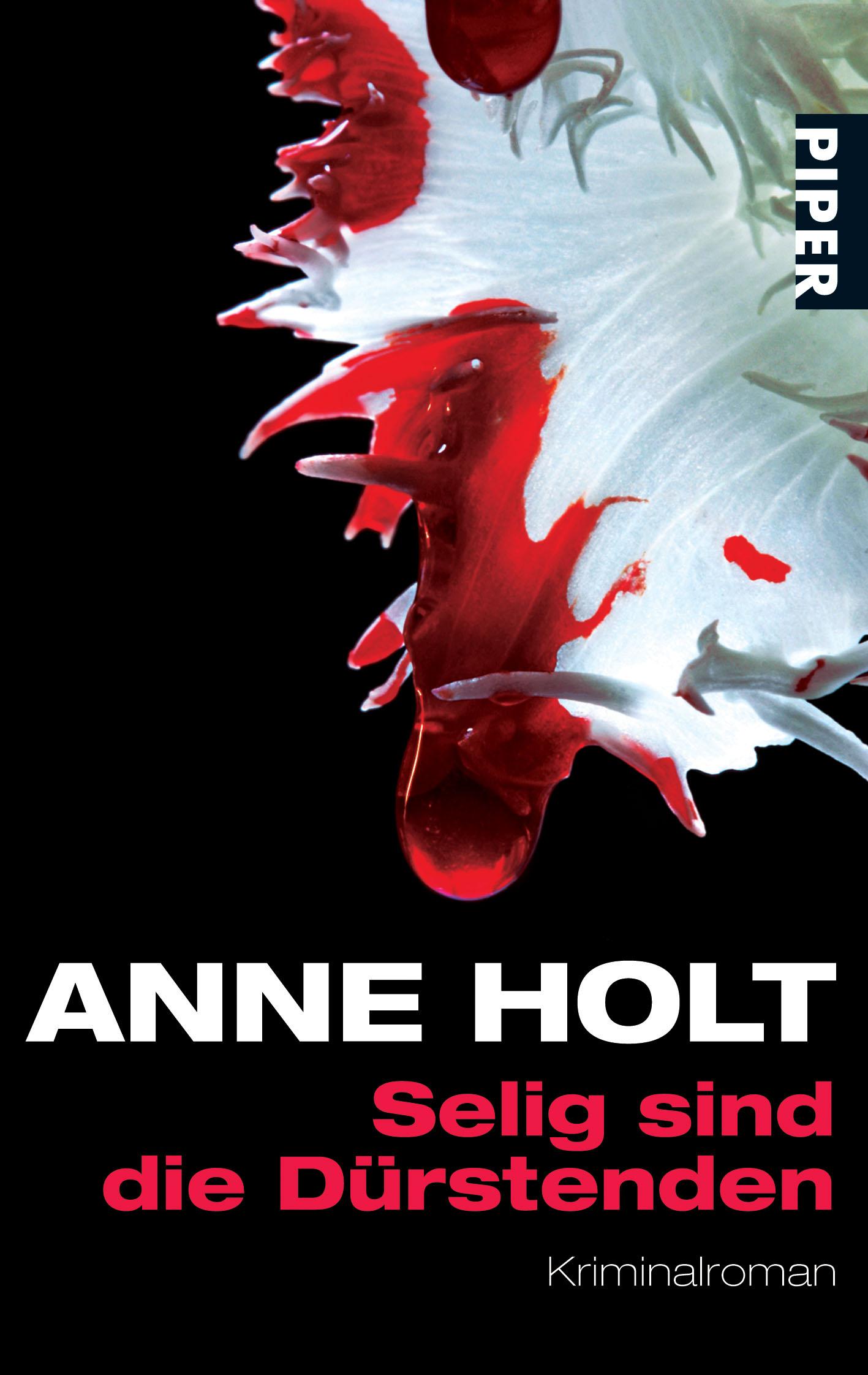 Selig sind die Dürstenden - Anne Holt