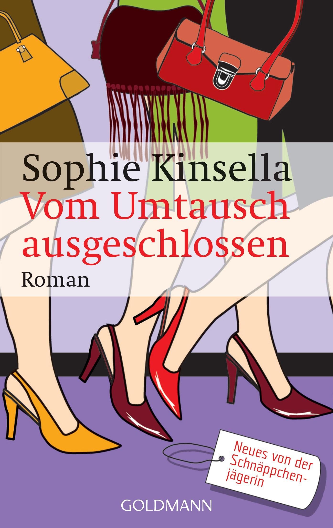 Vom Umtausch ausgeschlossen - Sophie Kinsella [Taschenbuch]