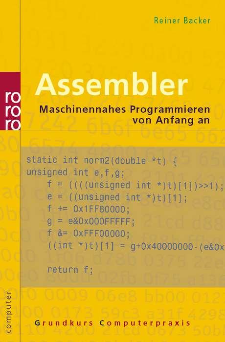 Assembler: Maschinennahes Programmieren von Anf...