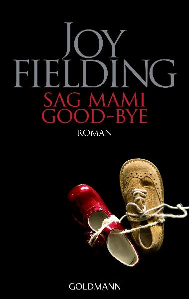 Sag Mami Goodbye - Joy Fielding