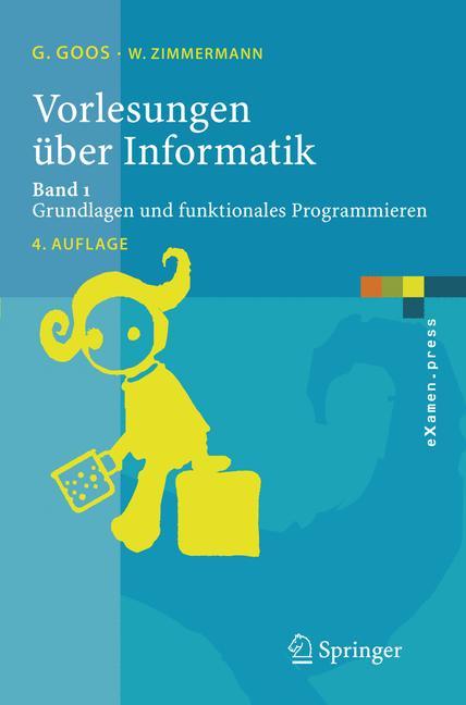 Vorlesungen über Informatik 1: Grundlagen und f...
