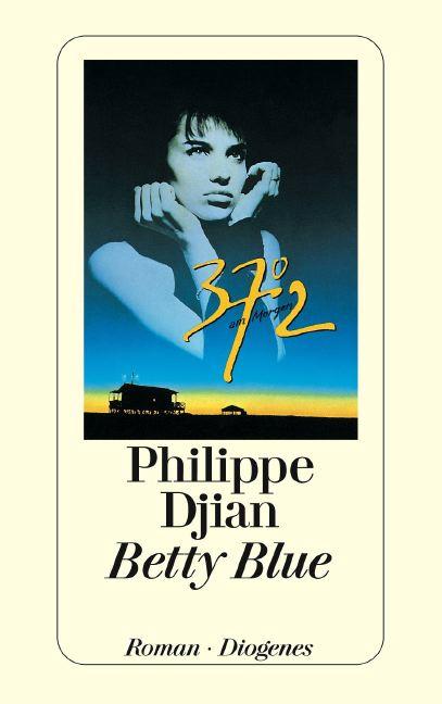 Betty Blue - Philippe Djian