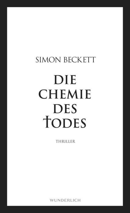 Die Chemie des Todes - Simon Beckett