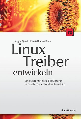 Linux-Treiber entwickeln - Jürgen Quade