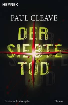 Der siebte Tod - Paul Cleave [Taschenbuch]