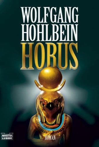 Horus - Wolfgang Hohlbein