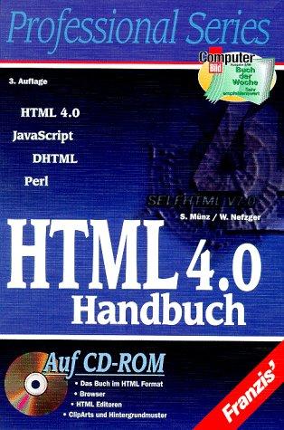 HTML 4.0 Handbuch. HTML, JavaScript, DHTML, Per...