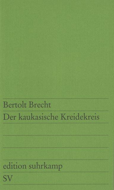 Edition Suhrkamp, Nr.31, Der Kaukasische Kreidekreis - Bertolt Brecht