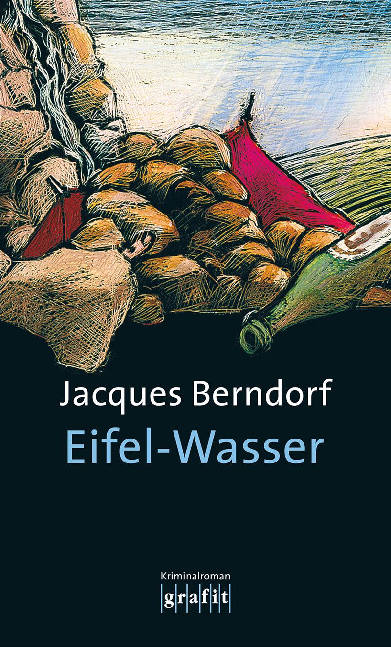 Eifel-Wasser: Der zehnte Eifel-Krimi mit Siggi ...