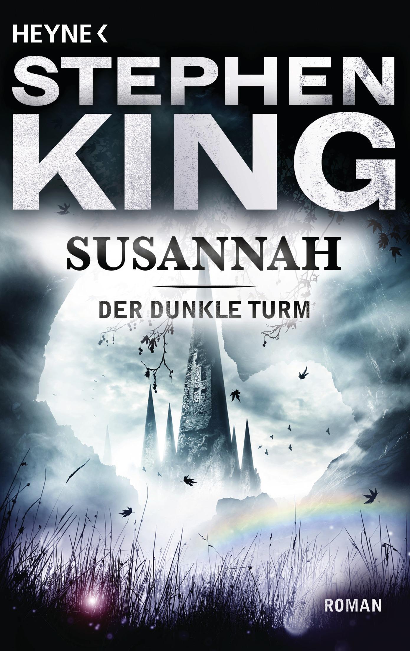Der Dunkle Turm: Band 6 - Susannah - Stephen King [Taschenbuch]