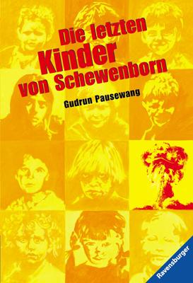 Die letzten Kinder von Schewenborn: oder ... sieht so unsere Zukunft aus? - Gudrun Pausewang